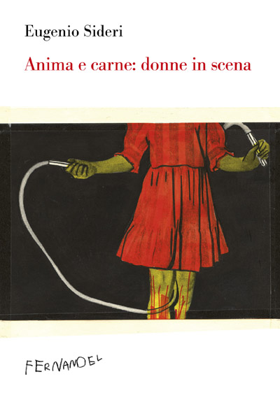 Anima e carne: donne in scena