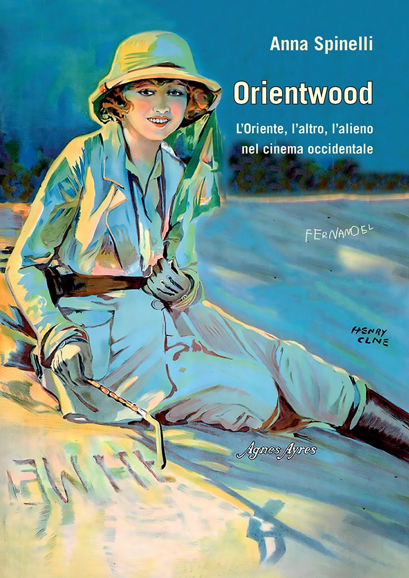 Orientwood. L'Oriente, l'altro, l'alieno nel cinema occidentale